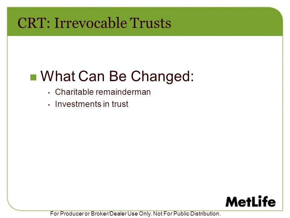 CRT: Irrevocable Trusts