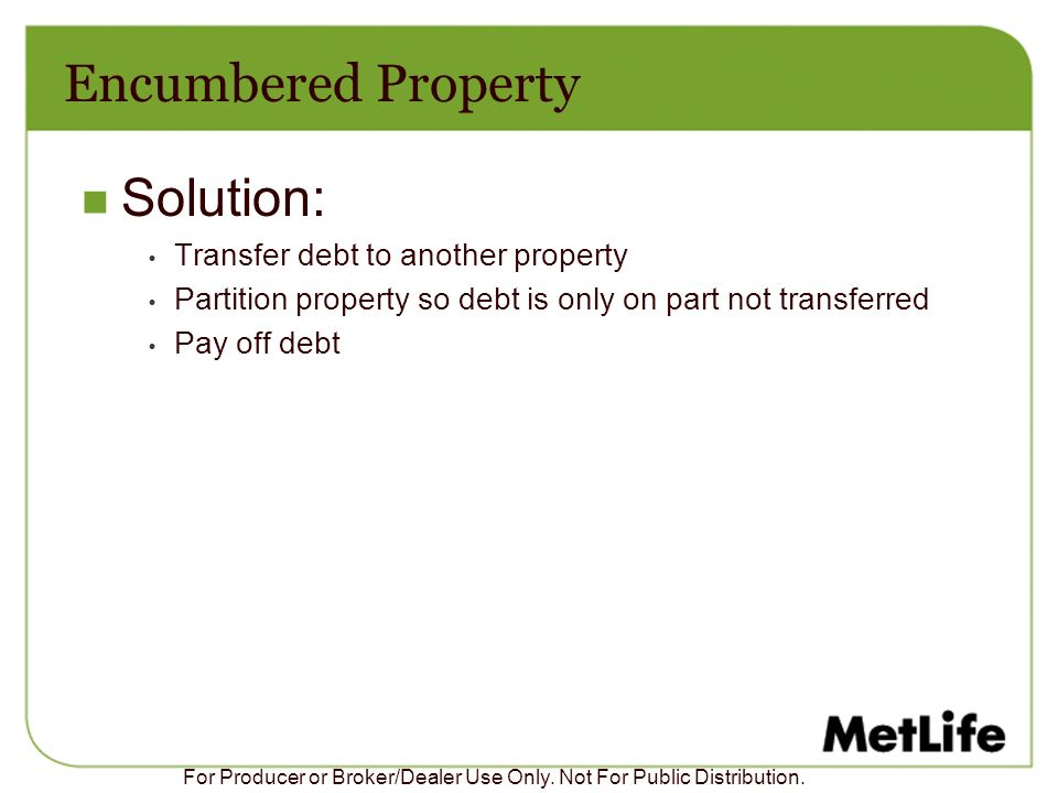 Encumbered Property Solution: Transfer debt to another property