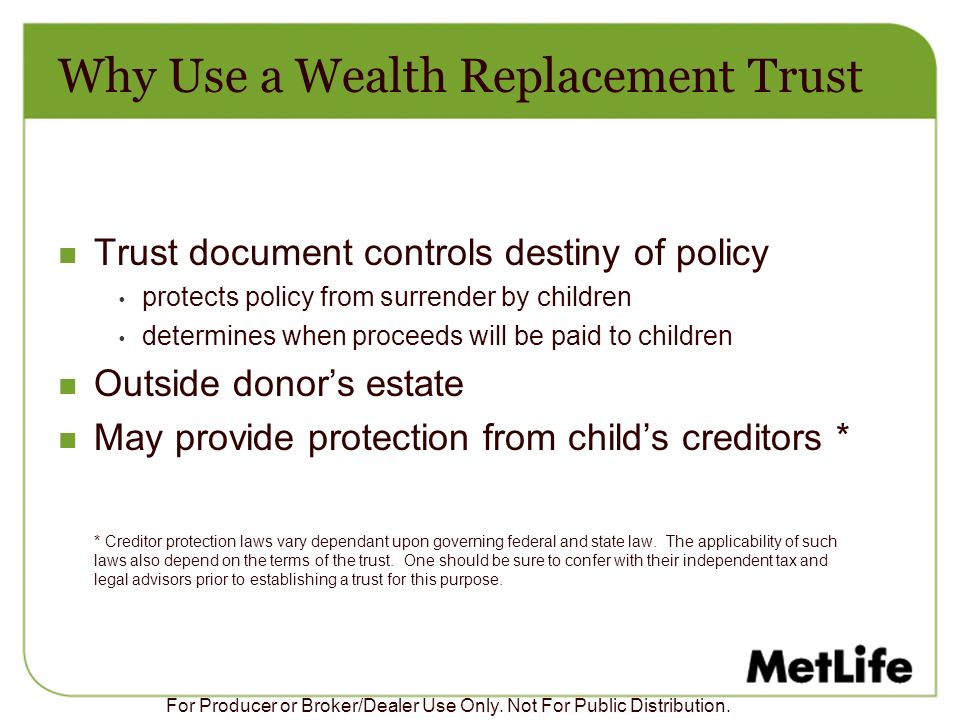 Why Use a Wealth Replacement Trust