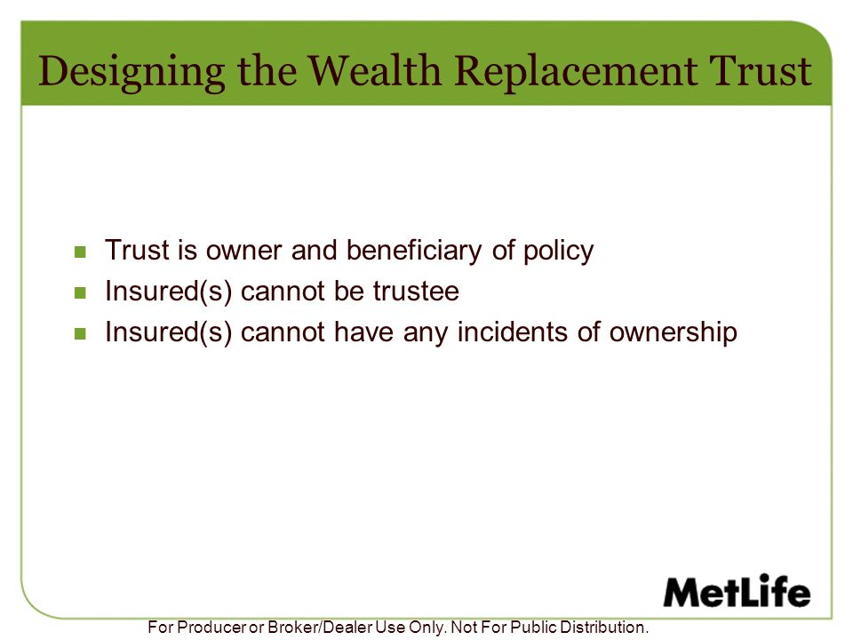 Designing the Wealth Replacement Trust
