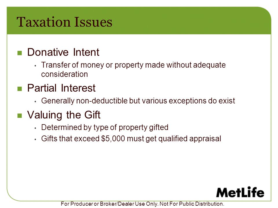Taxation Issues Donative Intent Partial Interest Valuing the Gift