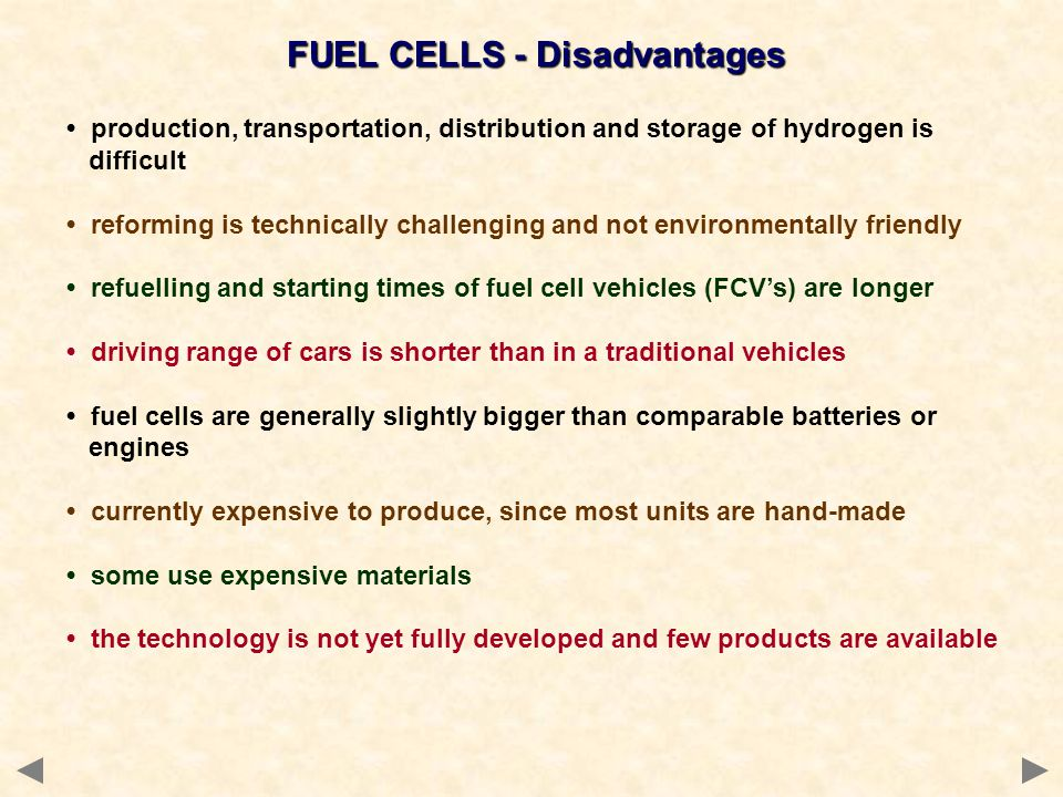 FUEL CELLS - Disadvantages
