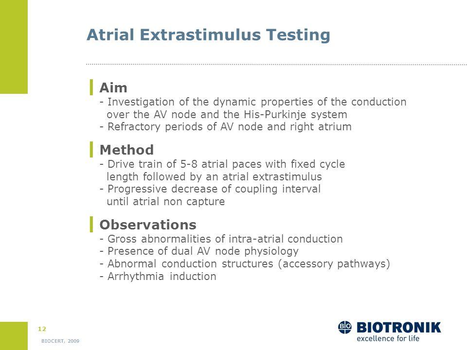 Atrial Extrastimulus Testing