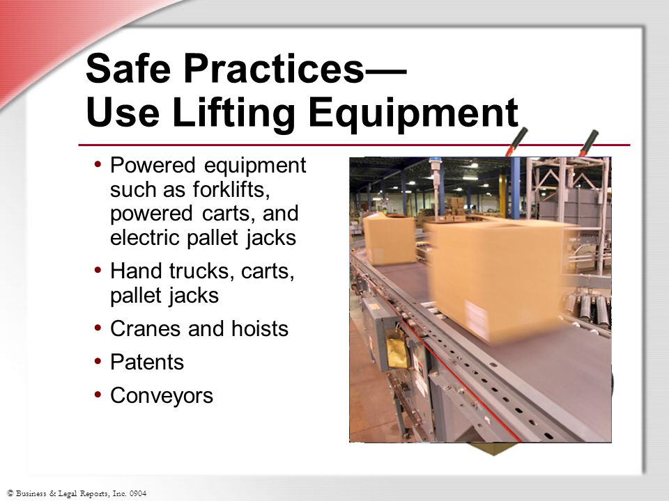 Safe Practices— Use Lifting Equipment