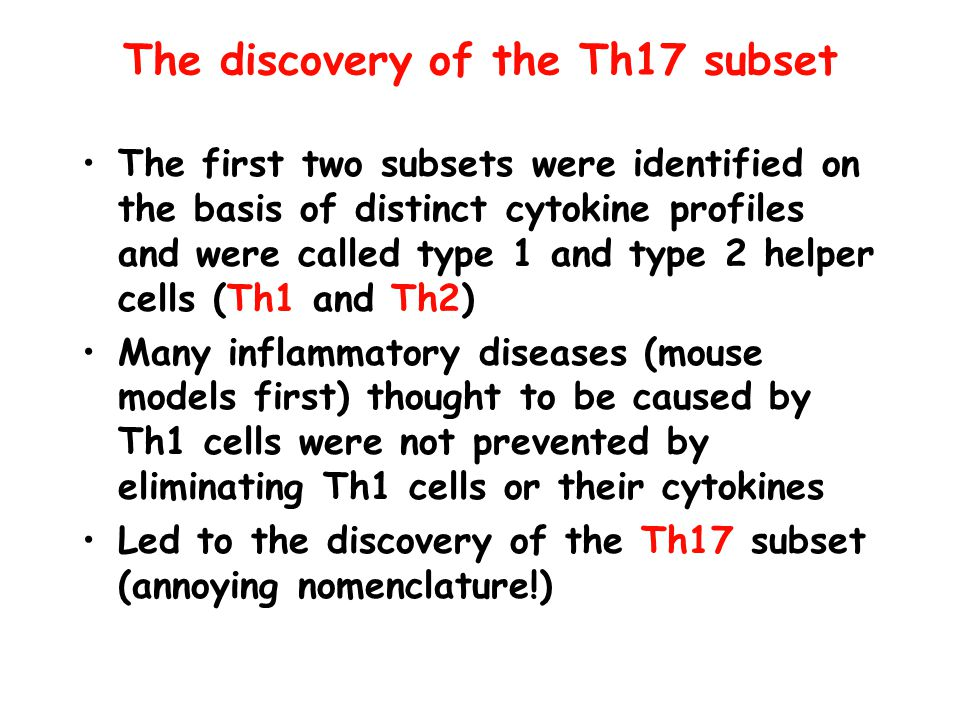 The discovery of the Th17 subset