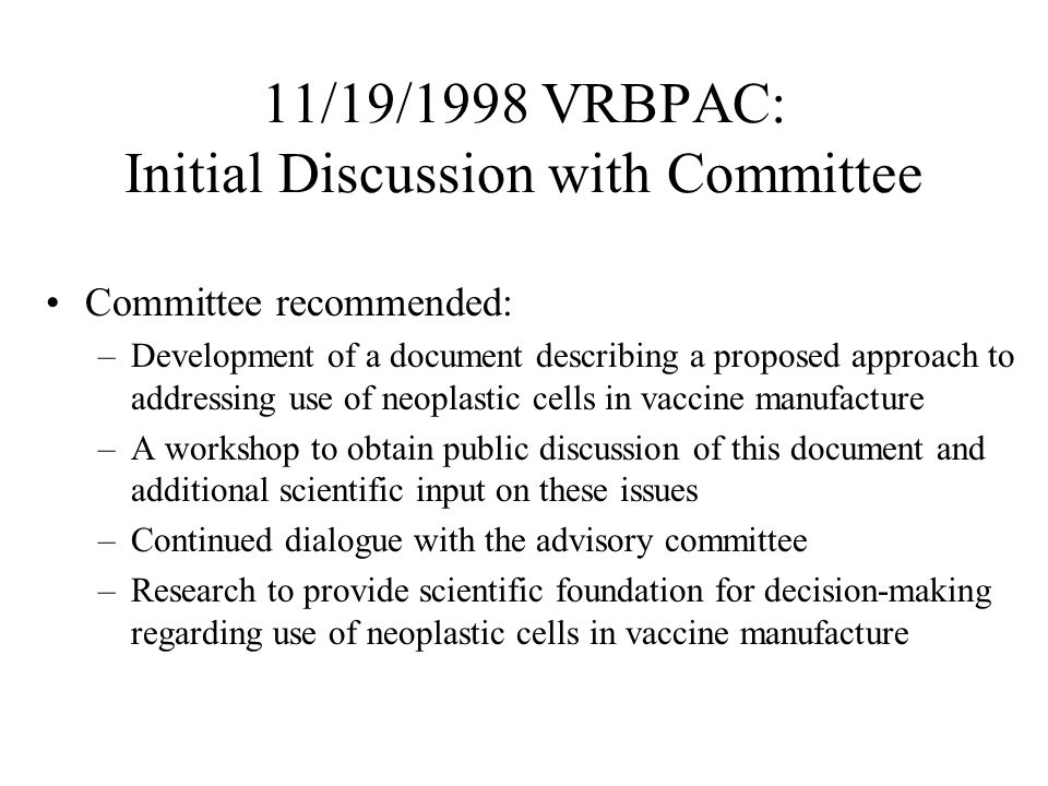11/19/1998 VRBPAC: Initial Discussion with Committee