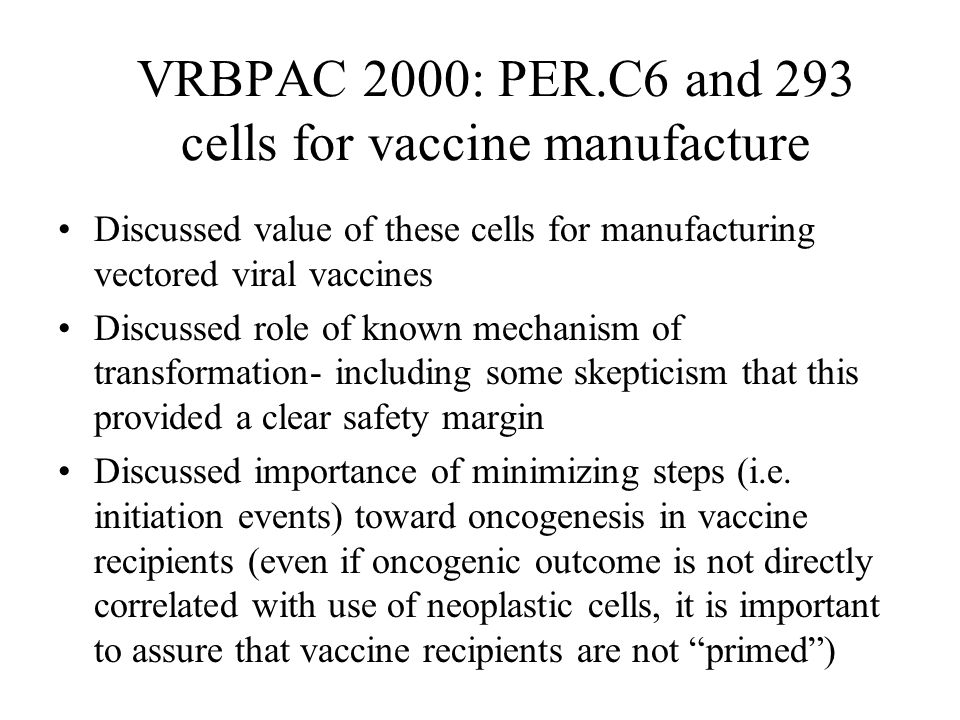VRBPAC 2000: PER.C6 and 293 cells for vaccine manufacture