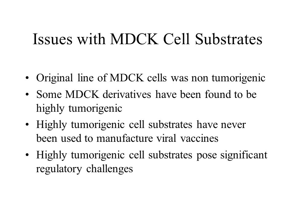Issues with MDCK Cell Substrates