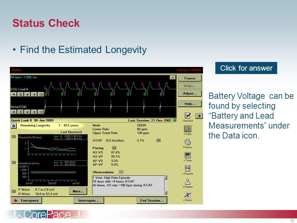 Status Check Find the Estimated Longevity
