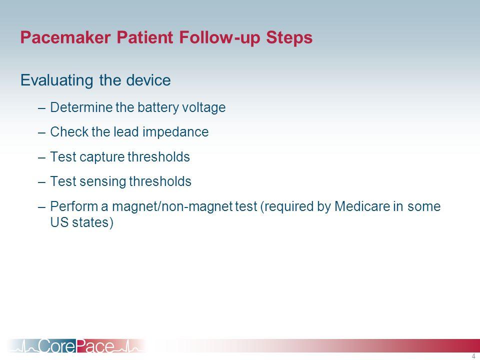 Pacemaker Patient Follow-up Steps