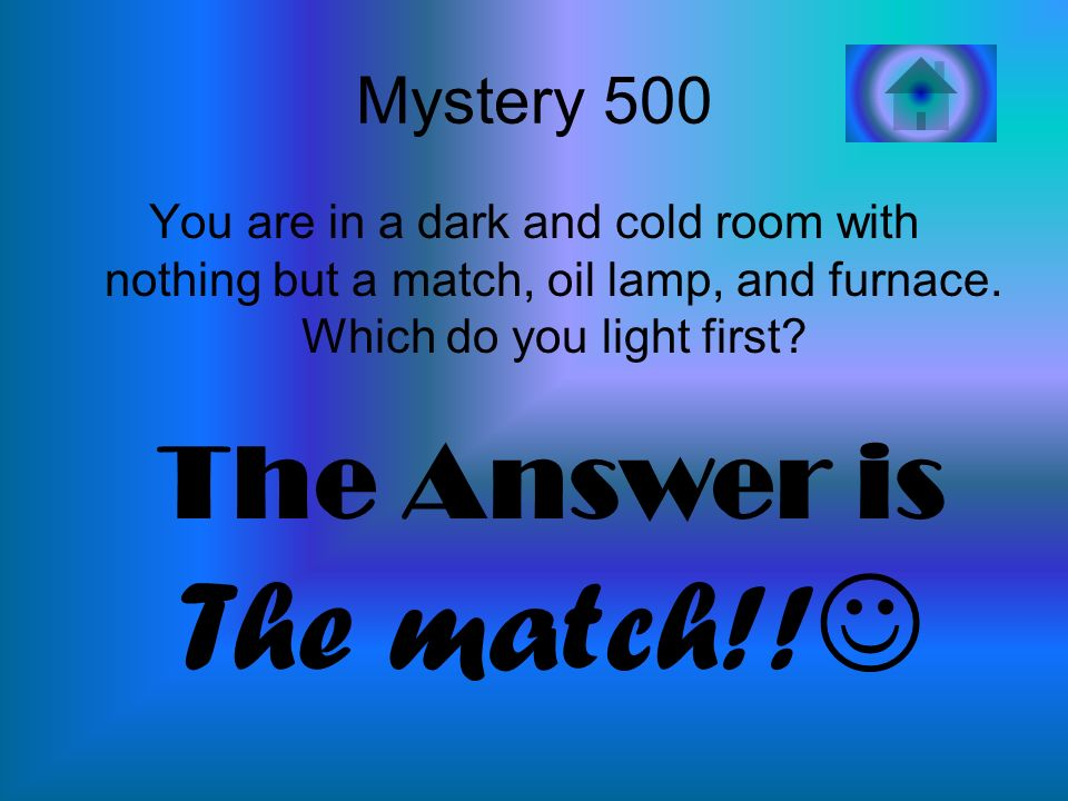 The match!! The Answer is Mystery 500