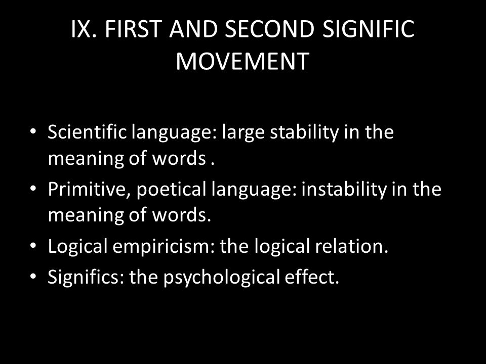 IX. FIRST AND SECOND SIGNIFIC MOVEMENT