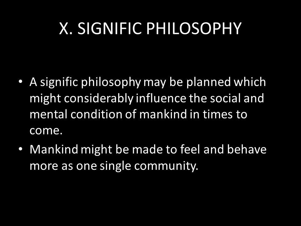 X. SIGNIFIC PHILOSOPHY