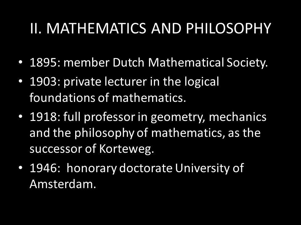 II. MATHEMATICS AND PHILOSOPHY