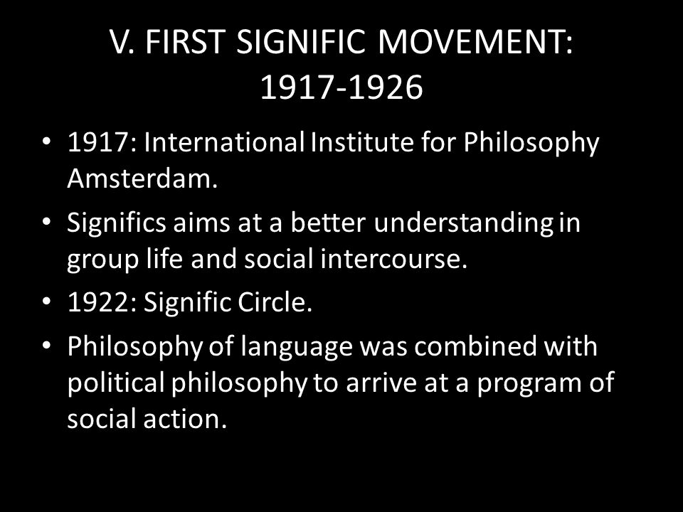 V. FIRST SIGNIFIC MOVEMENT: