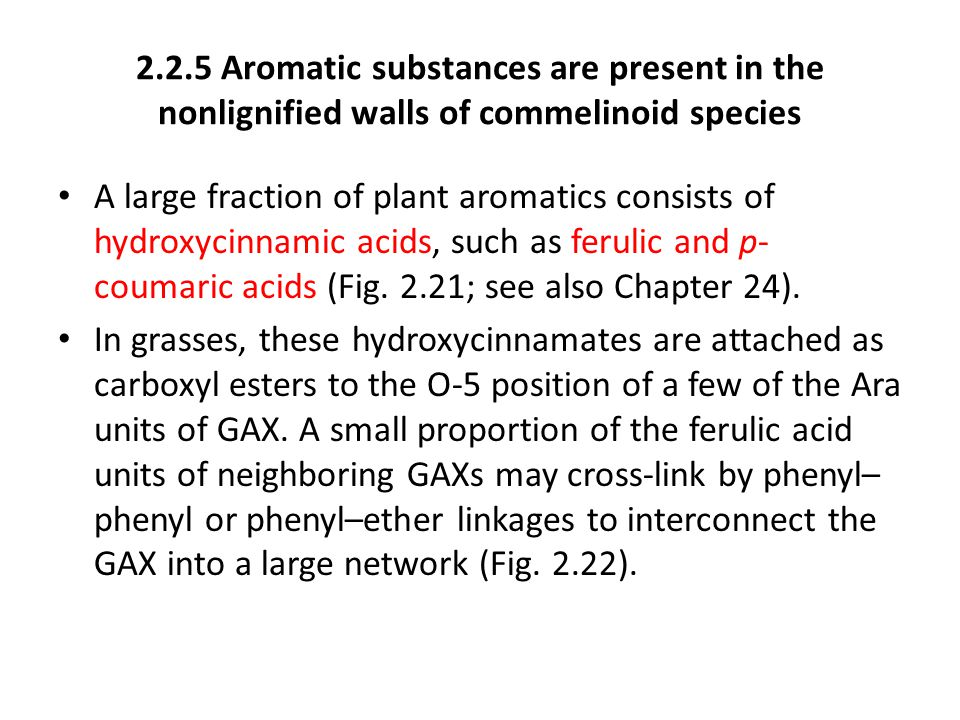 2.2.5 Aromatic substances are present in the nonlignified walls of commelinoid species
