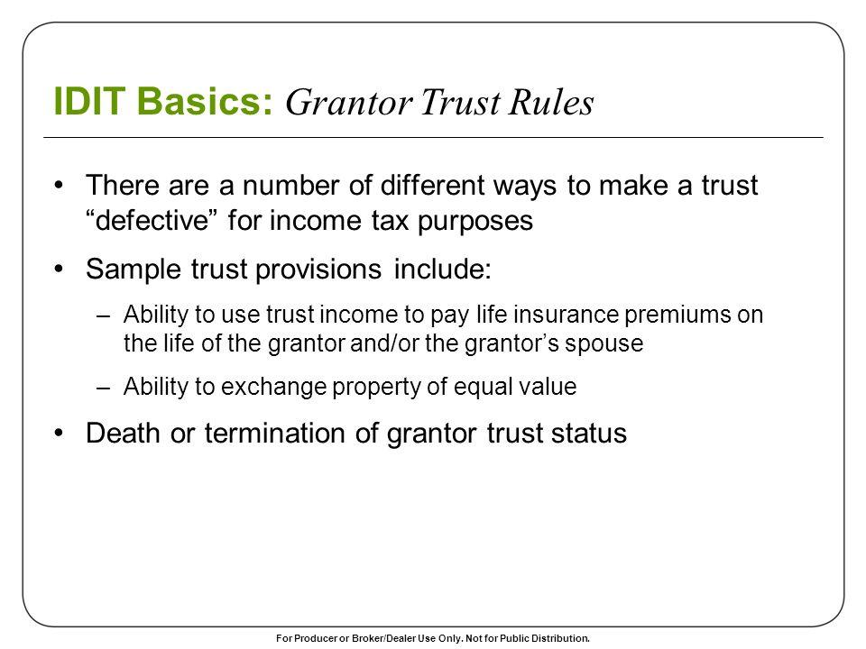IDIT Basics: Grantor Trust Rules