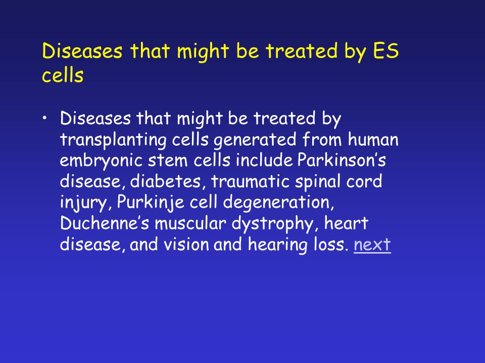 Diseases that might be treated by ES cells