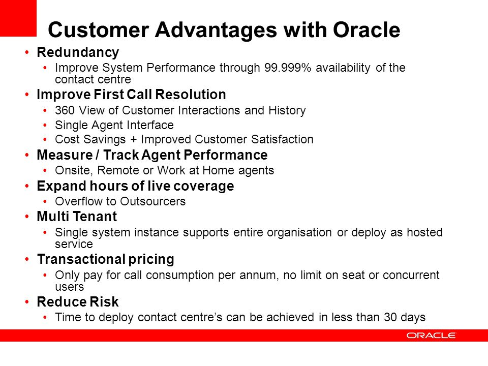 Customer Advantages with Oracle