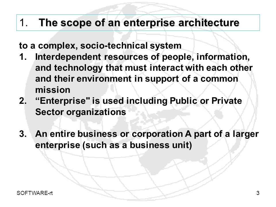 The scope of an enterprise architecture