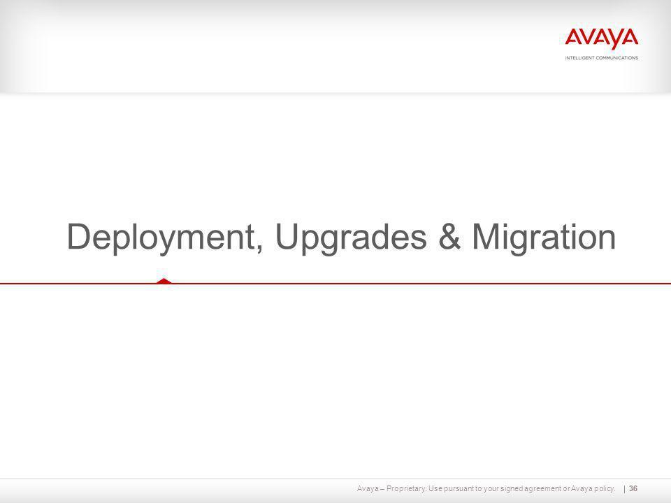 Deployment, Upgrades & Migration