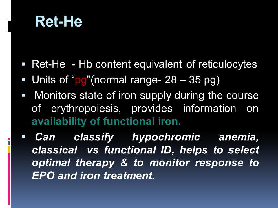 Ret-He Ret-He - Hb content equivalent of reticulocytes