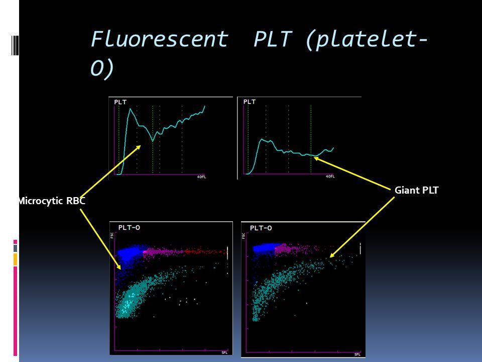 Fluorescent PLT (platelet-O)