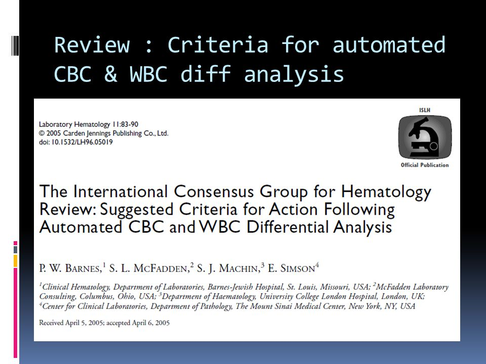 Review : Criteria for automated CBC & WBC diff analysis