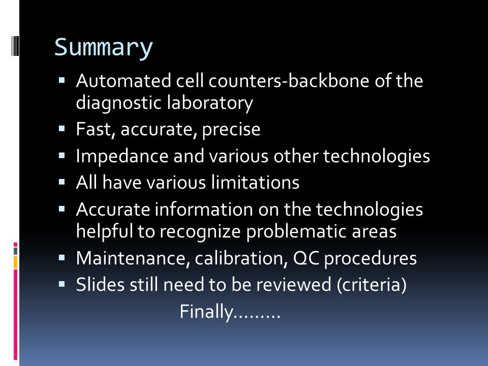 Summary Automated cell counters-backbone of the diagnostic laboratory