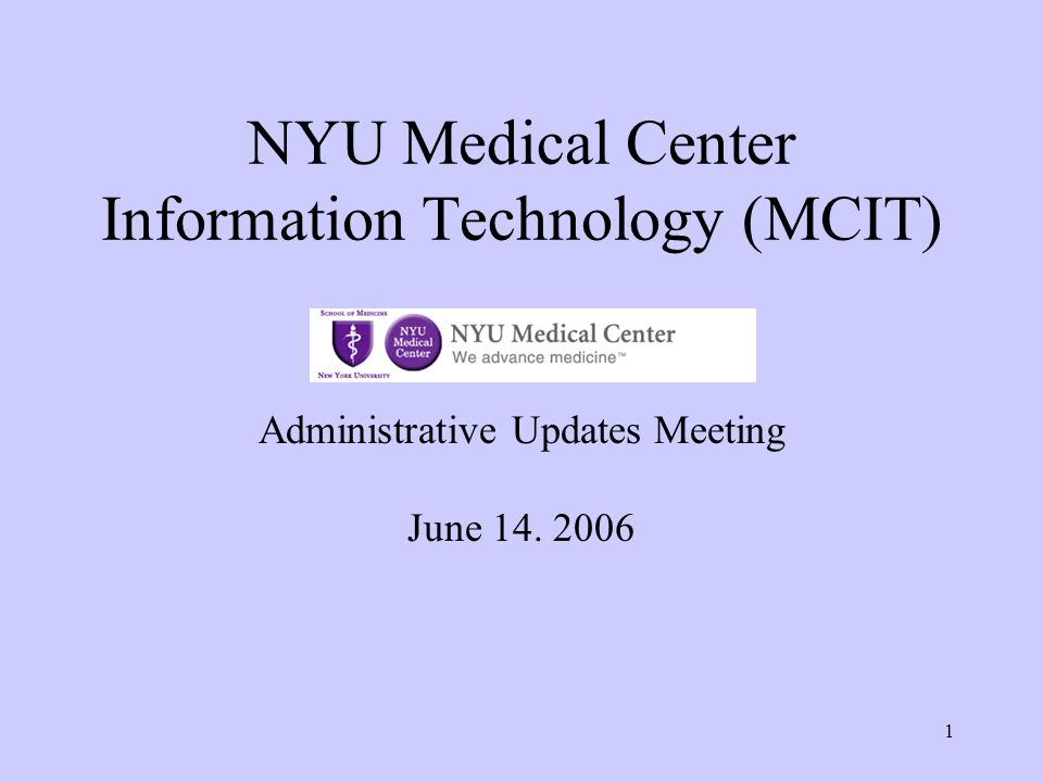 NYU Medical Center Information Technology (MCIT)
