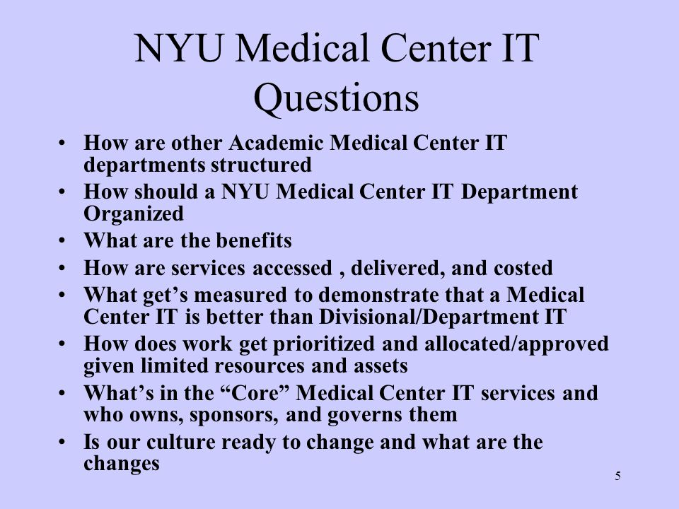 NYU Medical Center IT Questions