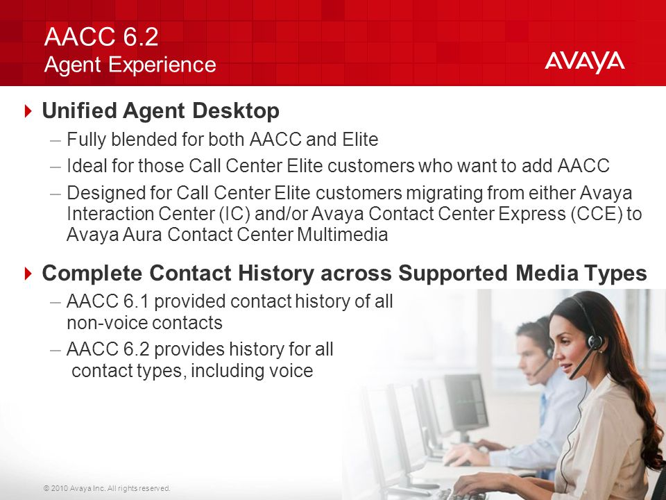 AACC 6.2 Agent Experience Unified Agent Desktop