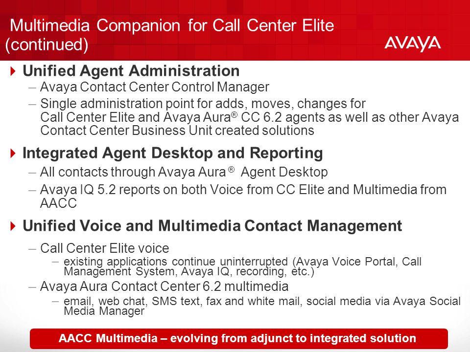 Multimedia Companion for Call Center Elite (continued)