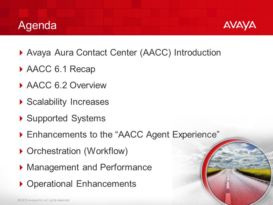 Agenda Avaya Aura Contact Center (AACC) Introduction AACC 6.1 Recap