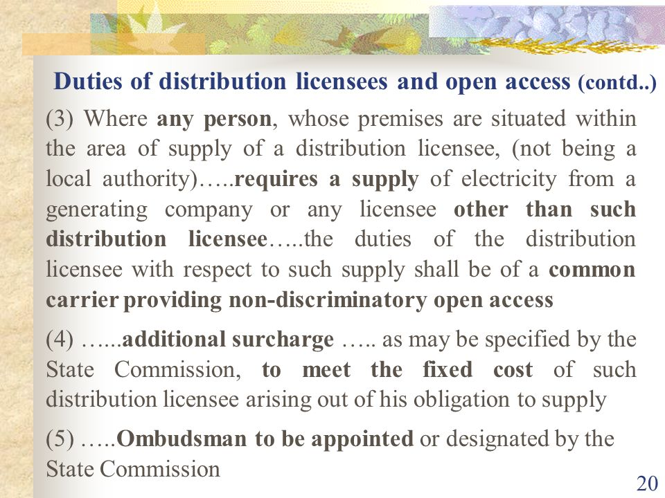 Duties of distribution licensees and open access (contd..)