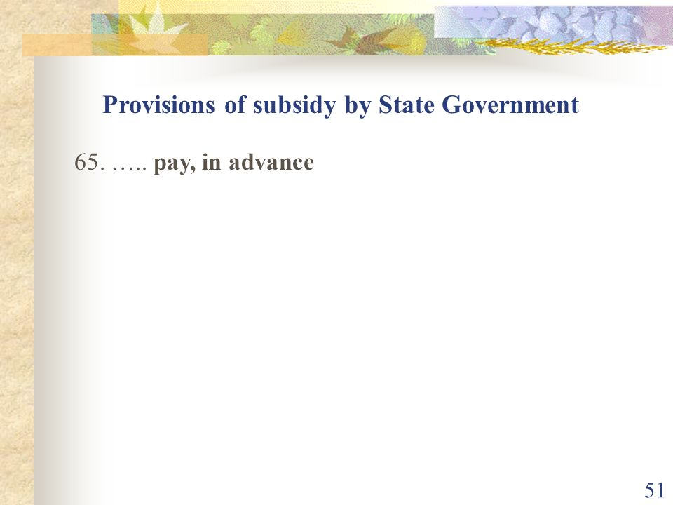 Provisions of subsidy by State Government