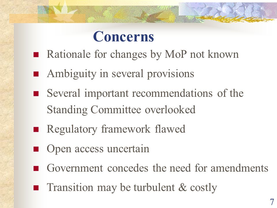 Concerns Rationale for changes by MoP not known
