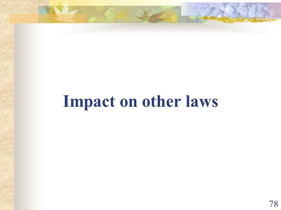Impact on other laws