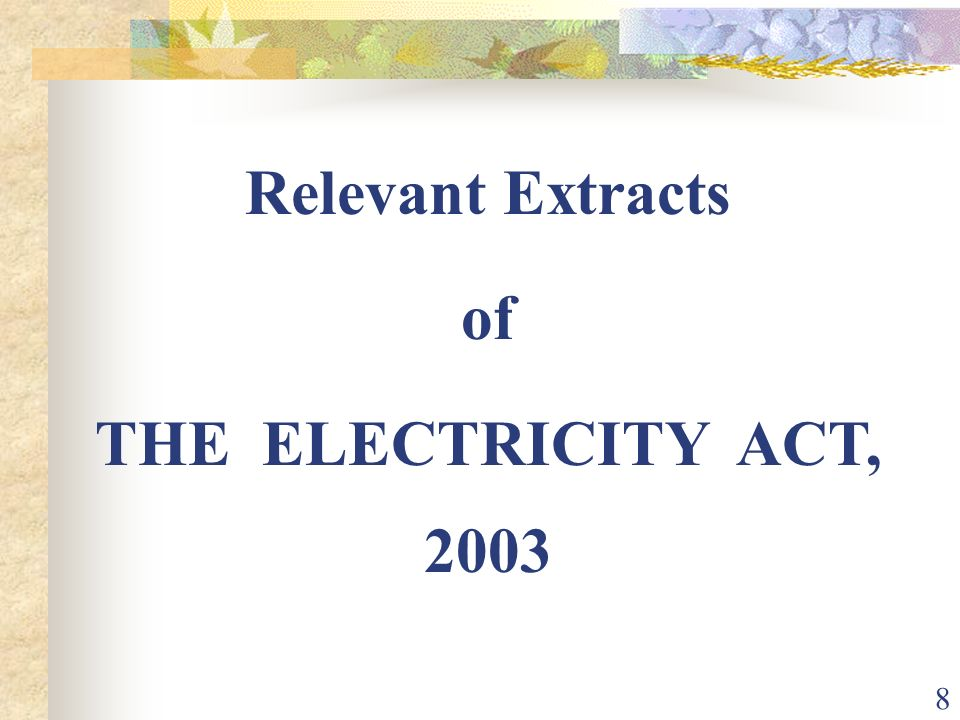 Relevant Extracts of THE ELECTRICITY ACT, 2003