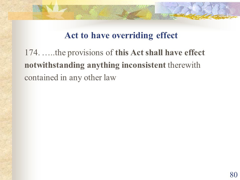 Act to have overriding effect
