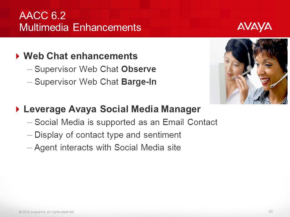 AACC 6.2 Multimedia Enhancements