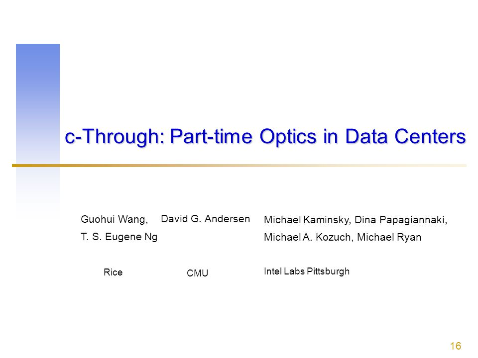 c-Through: Part-time Optics in Data Centers