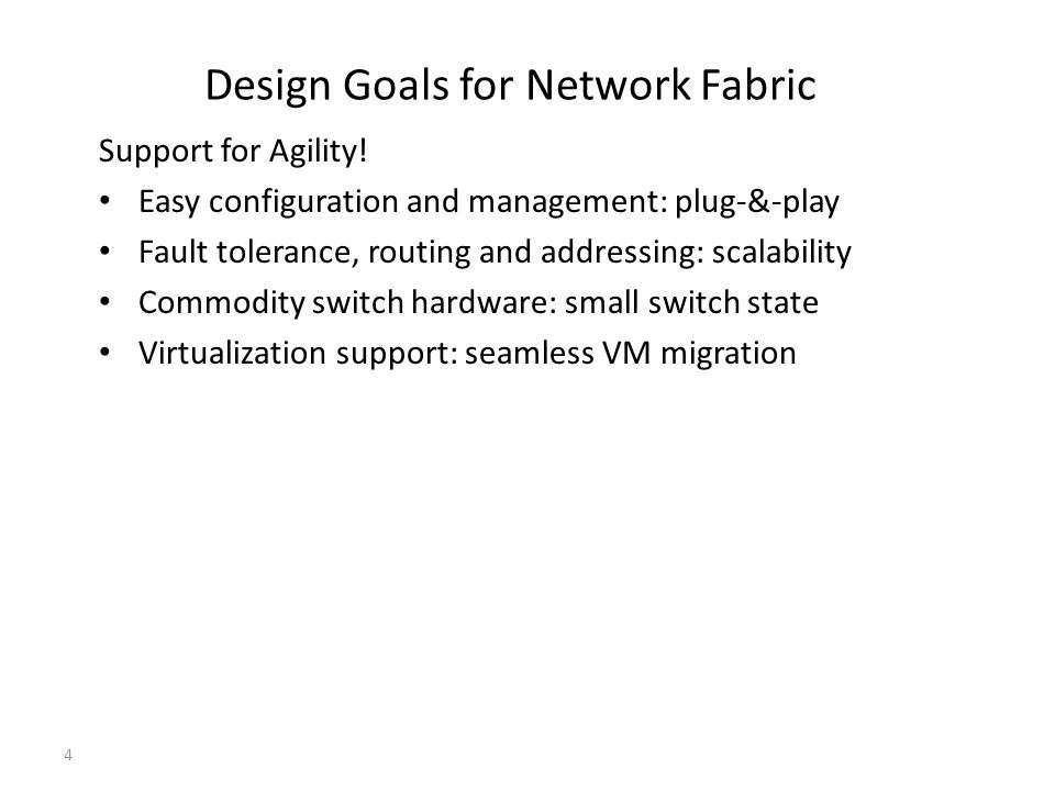 Design Goals for Network Fabric