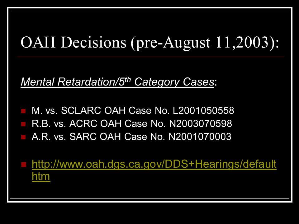 OAH Decisions (pre-August 11,2003):