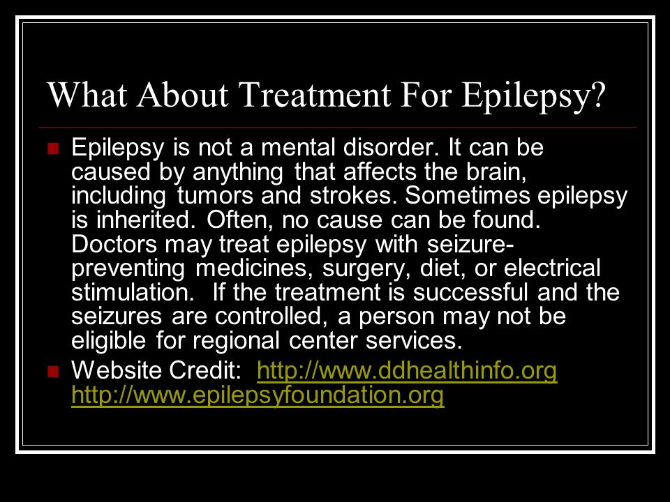 What About Treatment For Epilepsy
