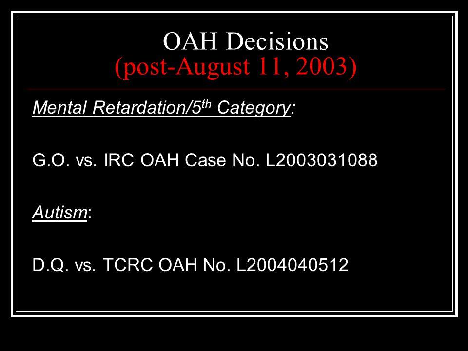 OAH Decisions (post-August 11, 2003)