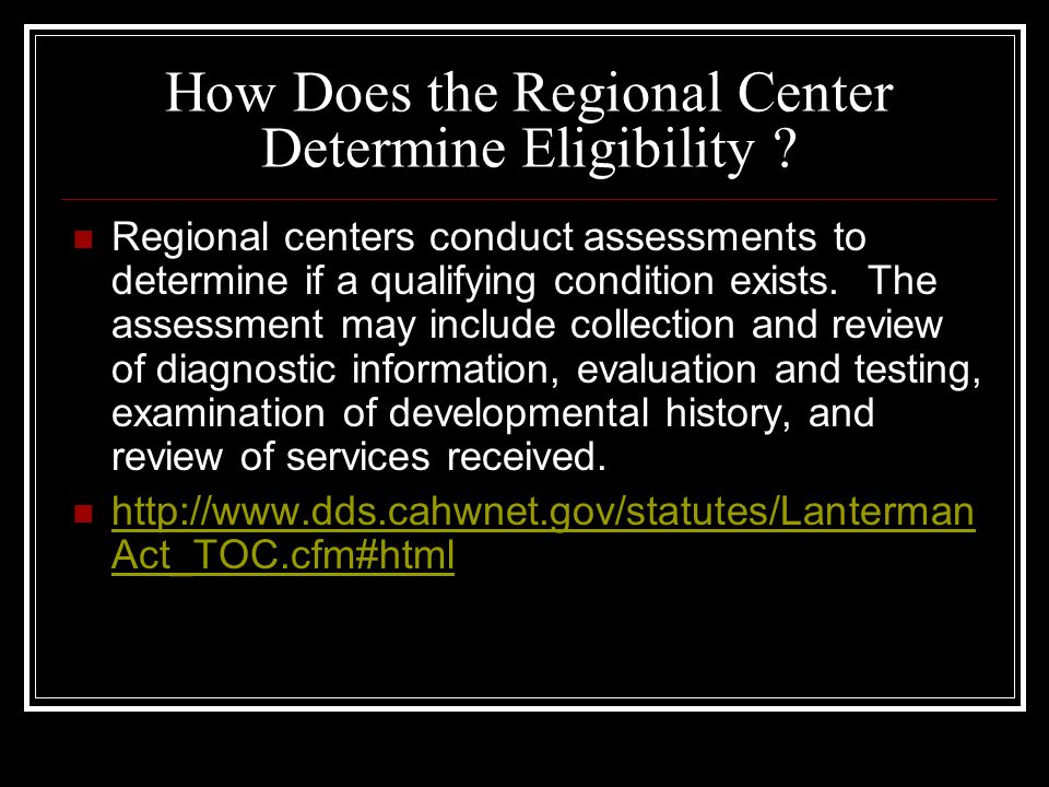 How Does the Regional Center Determine Eligibility