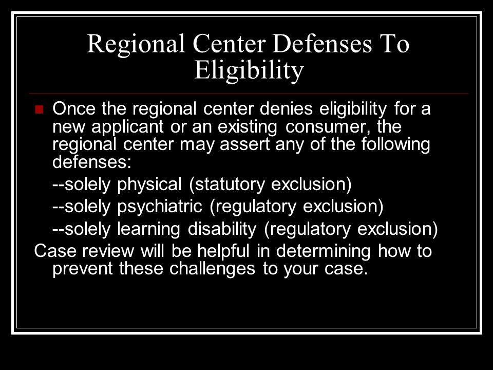 Regional Center Defenses To Eligibility