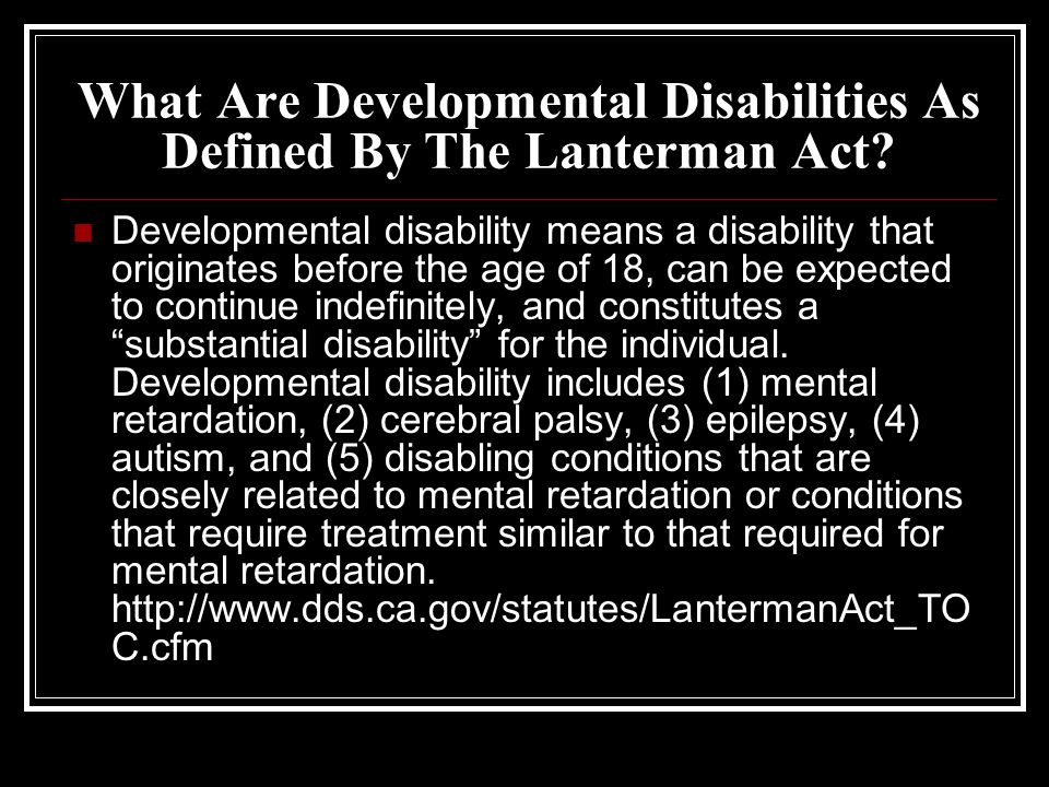 What Are Developmental Disabilities As Defined By The Lanterman Act