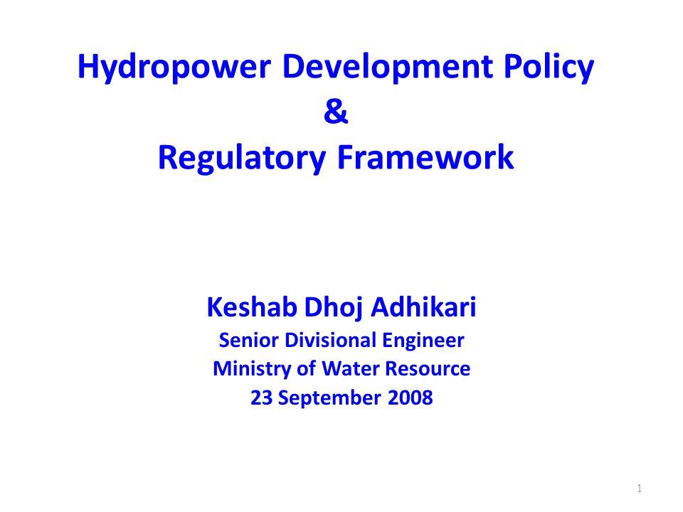 Hydropower Development Policy & Regulatory Framework